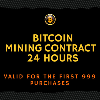 24 hour - BITCOIN Mining Contract (TOP CRYPTO OFFER)