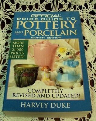 OFFICIAL PRICE GUIDE TO POTTERY & PORCELAIN Eighth Edition ~ Harvey Duke 1995 PB