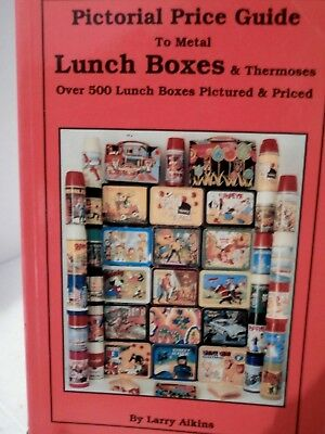 Pictorial Price Guide to Metal Lunch Boxes & Thermoses PPbk 500+ Pictured Priced