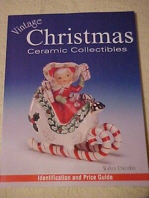 Vintage Christmas Ceramic Collectibles ID & Price Guide Book