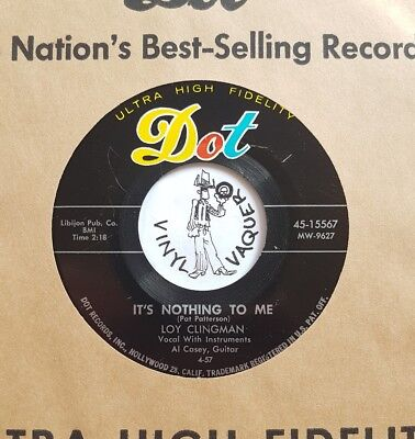 C&W 45 LOY CLINGMAN It's Nothing To Me DOT (USA, 1957) compny sleeve