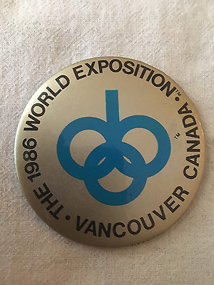 The 1986 World Exposition Vancouver Canada button 3""