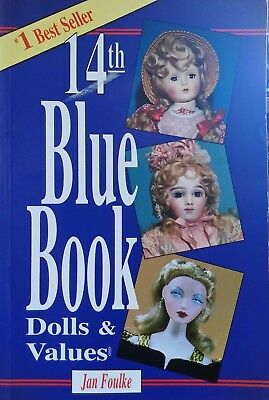 "The ""Blue Book"" Of Dolls Dolls And Values 14th Edition"