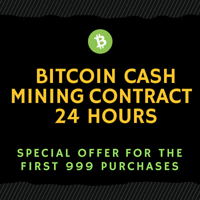 24 hour - BCH Mining Contract (TOP CRYPTO OFFER)
