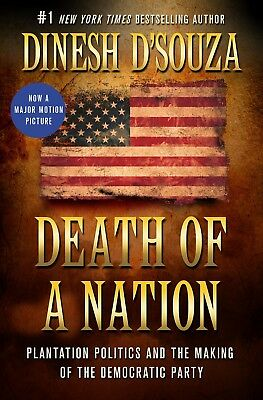 Death of a Nation: Plantation by Dinesh D'Souza [Hardcover]