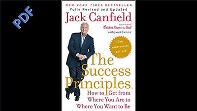 PDF The Success Principles How to Get from Where You - Jack Canfield in PDF form