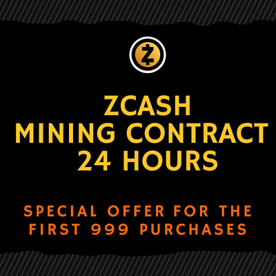 24 hour - ZCASH Mining Contract (TOP CRYPTO OFFER)
