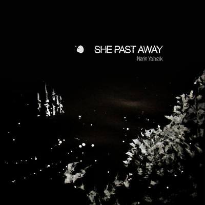 SHE PAST AWAY Narin Yalnizlik LIMITED LP VINYL 2015
