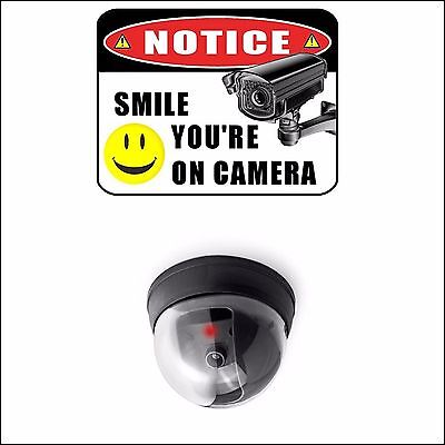 Notice Smile Your on Camera Security Sign and Fake Dome Camera with DEL Light