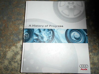 A History of Progress: Chronicle of the Audi Ag. Hardcover. NSU, DKW, Auto Union