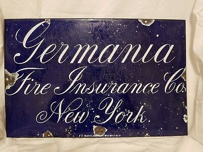Germania Fire Insurance Co. Antique Advertising Porcelain Sign New York Broadway
