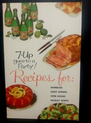 7-Up goes to a Party Recipes for Barbecues Dinners Holiday Events 1961 Cookbook