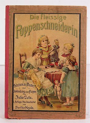 1902 Doll Clothing Sewing Instructional Book For Girls Chromolithograph Plates