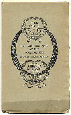 Charles Edward Cheney / Barefoot Maid at the Fountain Inn 1912  First Edition