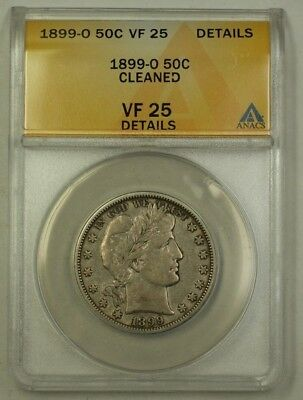 1899-O US Barber Silver Half Dollar 50c Coin ANACS VF-25 Details Cleaned