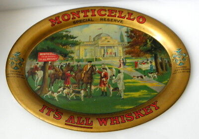 I have a c1900 pre prohibition Monticello Special Reserve Whiskey tip tray