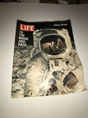 Life Magazine To the Moon and Back Space Man Special Edition July 1969 Apollo 11