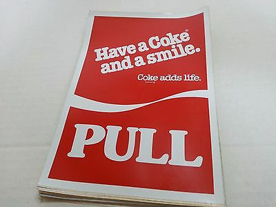 Have A Coke And A Smile - Coke Adds Life - PULL Decal Self-Sticking NEW
