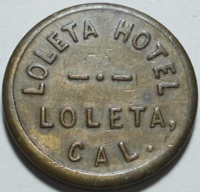 1898 LOLETA, Humboldt County CALIFORNIA Good For 10¢ In Trade LOLETA HOTEL Token