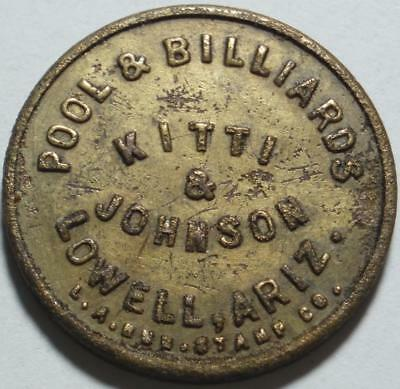 LOWELL Arizona NOW a PIT MINE Good For 5¢ KITTI & Johnson POOL & BILLIARDS Token