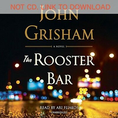The Rooster Bar by John Grisham (Audio Book)