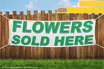 Flowers Sold Here Heavy Duty PVC Banner Sign 3774