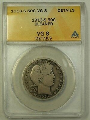 1913-S US Barber Silver Half Dollar 50c Coin ANACS VG-8 Details Cleaned