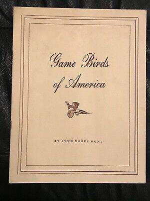 1944 Game Birds Of America Lynne Bogue Hunt 2Nd Printing Field & Stream Hunting