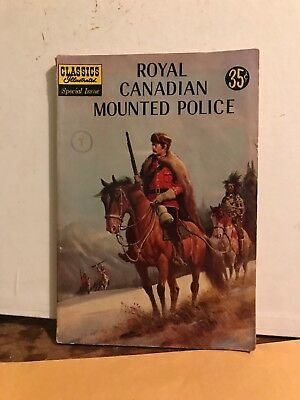 Classics Illustrated Special Issue Royal Canadian Mounted Police 1959