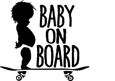 Baby on Board SKATEBOARDER vinyl sticker skateboard car bumper window safety