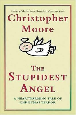 """NEW """"The Stupidest Angel"""" - A Heartwarming Tale of Christmas Terror by C Moore"""