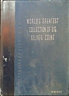 World's Greatest Collection of Silver Coins Numismatic Gallery Auction Catalog