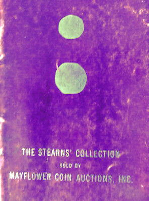 The Stearns' Collection by Mayflower Coin Auctions 1966 Softcover 99 pages Mass