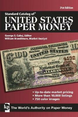 Standard Catalog of United States Paper Money by George S. Cuhaj.