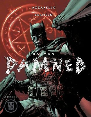 BATMAN DAMNED 1 (of 3) JIM LEE B VARIANT NM 2018 SOLD OUT BATMAN'S PRIVATE SHOWN