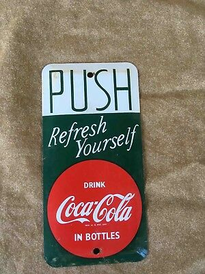Old Drink Coca-Cola Refresh Yourself Tin Advertising Soda Door Push Plate Sign