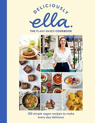 Deliciously Ella The Plant-Based Cookbook: The fastest selling vegan cookbook of