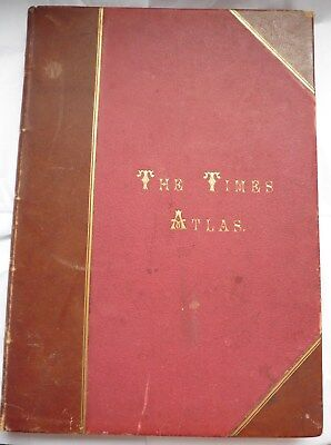Antique Atlas : THE TIMES ATLAS 1895 - First Edition - Comprising 173 Maps