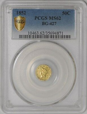 1852 California Fractional Gold BG-427 #938557-34 MS62 Secure Plus PCGS