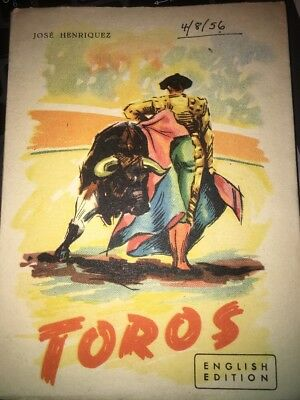 """Toros """"The Bull-Fight"""" by Jose Henriquez uncommon 1952 English Ed print in Spain"""