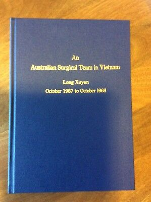 An Australian Surgical Team in Vietnam 1967 to 1968 Tet Offensive RARE & SCARCE