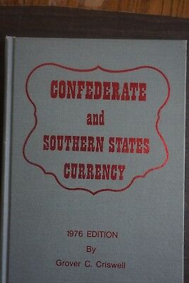 1976 Edition of Confederate & Southern States Currency Vol 1 2nd Revised Edition