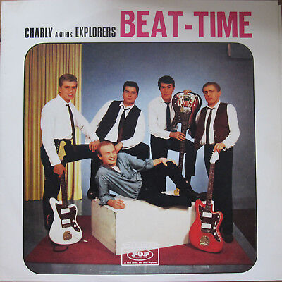 CHARLY AND HIS EXPLORERS Beat Time 1965 German BEAT ROCK & ROLL