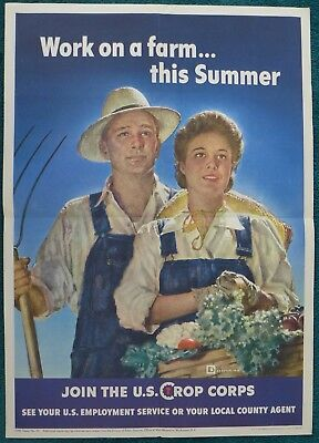 Original WWII Poster Work on a farm this Summer JOIN THE U.S. CROPS CORPS