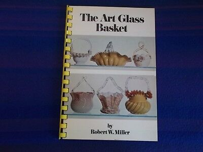 """The Art Glass Basket"" by Robert W. Miller Book Collector Guide Book ~ PB G"