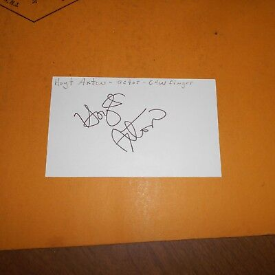 Hoyt Axton was an American folk music singer-songwriter Hand Signed Index Card