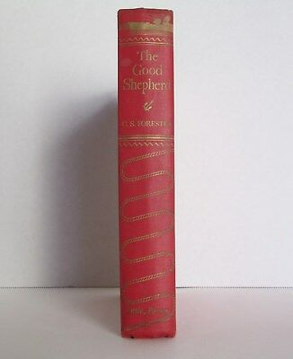 The GOOD SHEPHERD by C. S. Forester 1955 First Edition