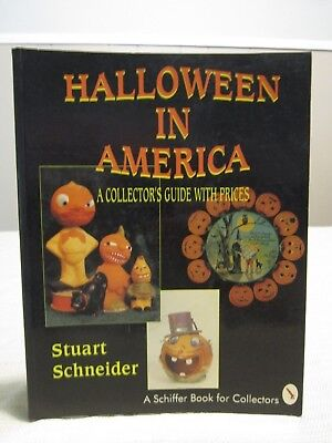 Halloween in America : A Collector's Guide with Prices by Stuart Schneider 1995