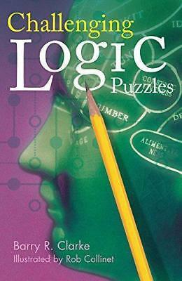Challenging Logic Puzzles (Official Mensa Puzzle Book), Clarke, Barry R., Good C