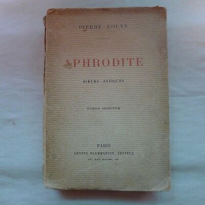Very Old Pierre Louys APHRODITE (in French) Edition Definitive * Moeurs Antiques